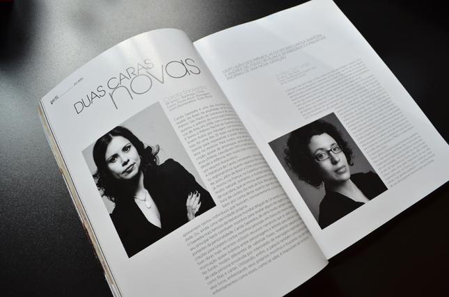 Carola Saavedra e Andréa Del Fuego: duas caras - belas - e novas que andam por aí.